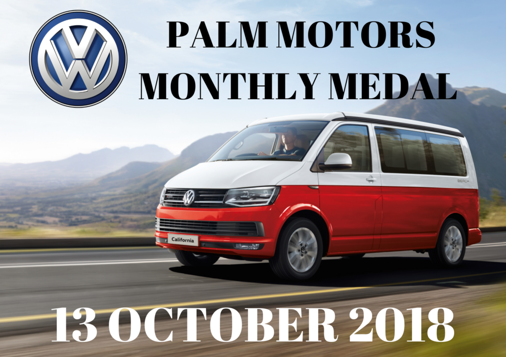 Palm Motors Monthly Medal
