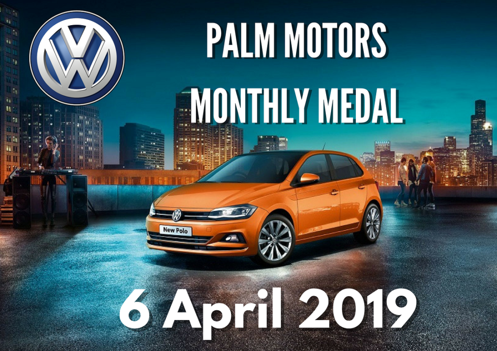 Palm Motors Monthly Medal @ White River Country Club